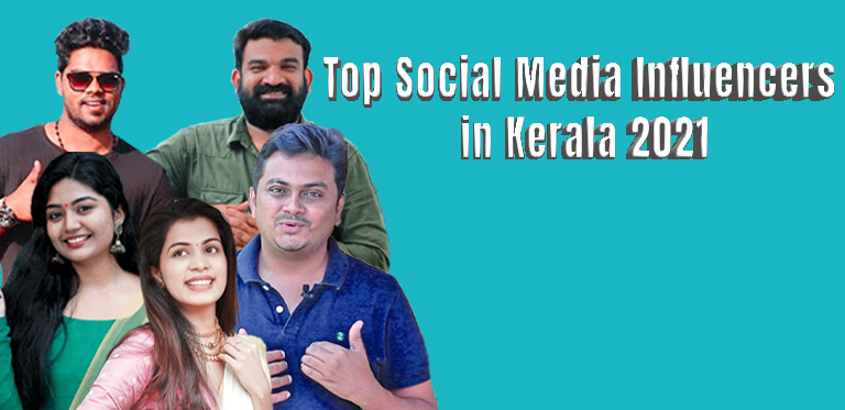 Changing the collective thinking: Top social media influencers in Kerala 2021