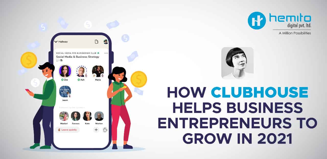 How Clubhouse Helps Business Entrepreneurs to Grow in 2021